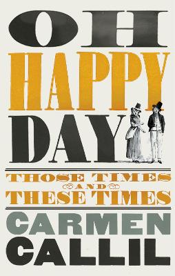 Oh Happy Day: Those Times and These Times book