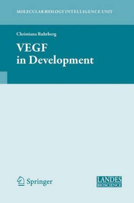 VEGF in Development by Christiana Ruhrberg