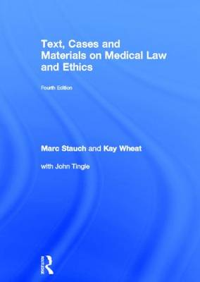 Text, Cases and Materials on Medical Law and Ethics book