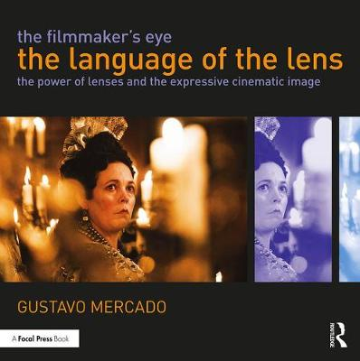 Filmmaker's Eye: The Language of the Lens book