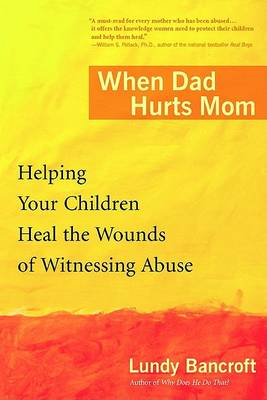 When Dad Hurts Mom book