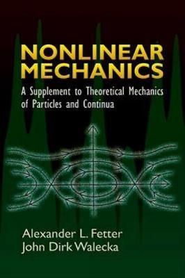 Nonlinear Mechanics by Alexander L Fetter
