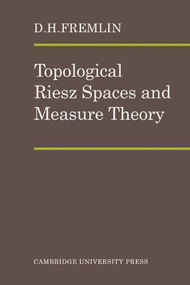 Topological Riesz Spaces and Measure Theory book