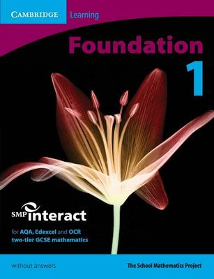 SMP GCSE Interact 2-tier Foundation 1 Pupil's Book without answers by School Mathematics Project