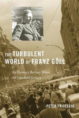 Turbulent World of Franz Goll book