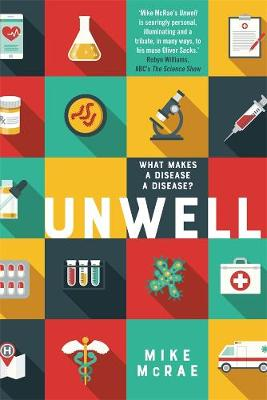 Unwell: What Makes a Disease a Disease book