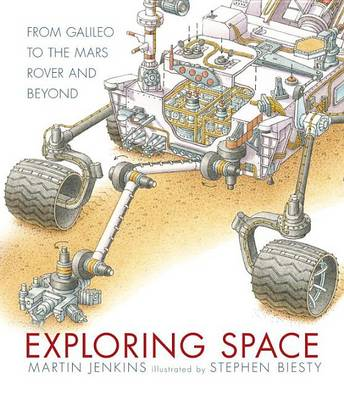 Exploring Space: From Galileo to the Mars Rover and Beyond by Solicitor Martin Jenkins