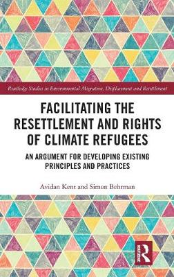 Facilitating the Resettlement and Rights of Climate Refugees by Simon Behrman