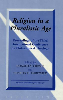 Religion in a Pluralistic Age by Charley D. Hardwick