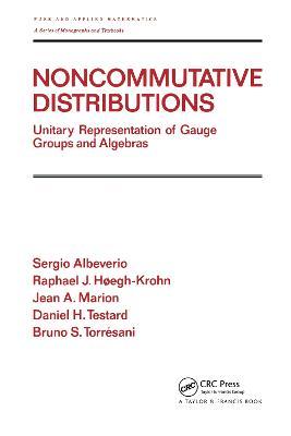 Noncommutative Distributions by Sergio Albeverio