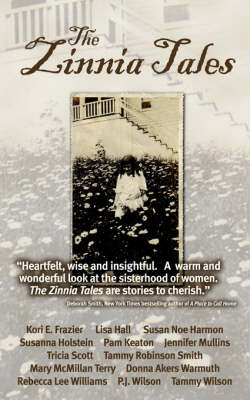 The Zinnia Tales by Tammy Robinson Smith