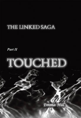 Touched by Emma Hill