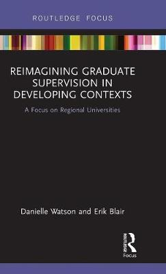 Reimagining Graduate Supervision in Developing Contexts book