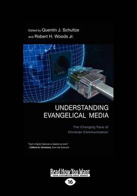 Understanding Evangelical Media (1 Volume Set) book