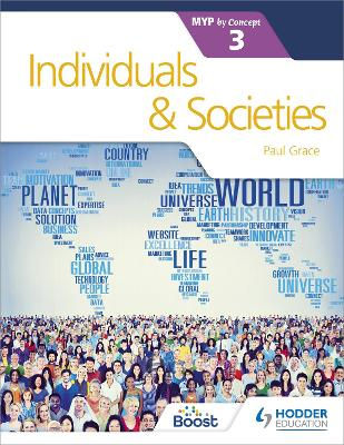 Individuals and Societies for the IB MYP 3 by Paul Grace