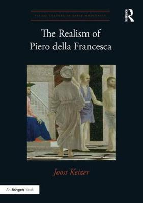 Realism of Piero della Francesca by Joost Keizer
