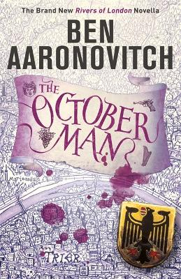 The October Man: A Rivers of London Novella by Ben Aaronovitch