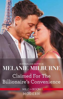 Claimed For The Billionaire's Convenience by Melanie Milburne