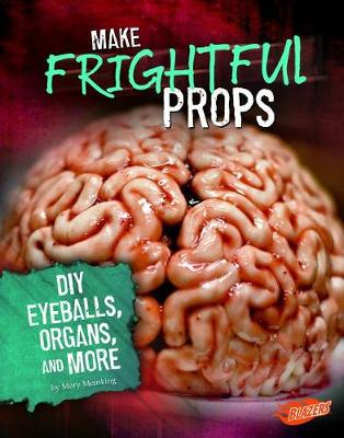 Make Frightful Props by Mary Meinking