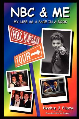 NBC & Me by Herbie J Pilato