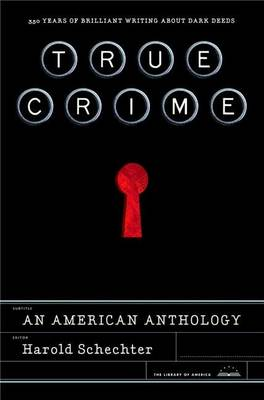 True Crime by Professor of English Harold Schechter