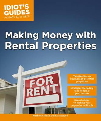 Making Money with Rental Properties by Kimberly Smith