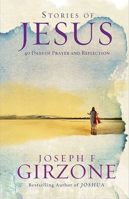 Stories of Jesus by Joseph F. Girzone