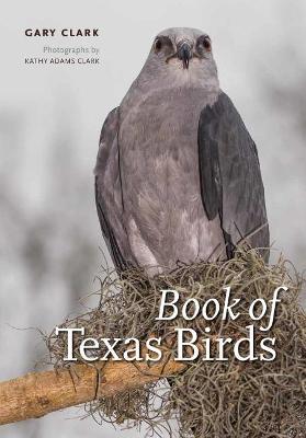 Book of Texas Birds by Gary Clark