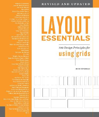 Layout Essentials Revised and Updated: 100 Design Principles for Using Grids by Beth Tondreau