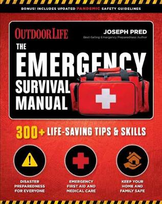 Emergency Survival Manual: 294 Life-Saving Skills by Joseph Pred