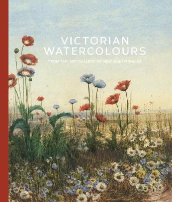Victorian Watercolours: From the Art Gallery of New South Wales book