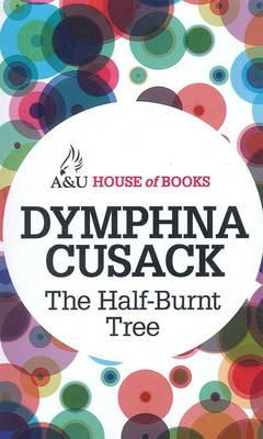 Half-Burnt Tree by Dymphna Cusack