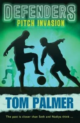 Pitch Invasion: Defenders by Tom Palmer