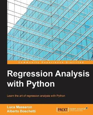 Regression Analysis with Python by Luca Massaron