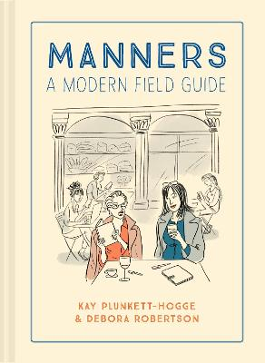 Manners: A modern field guide book