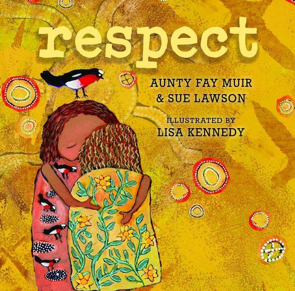 Respect by Aunty Fay Muir