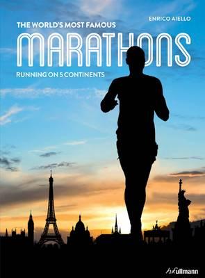 World's Most Famous Marathons by Enrico Aiello
