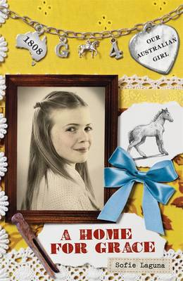 Our Australian Girl: A Home For Grace (Book 4) book