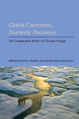 Global Commons, Domestic Decisions by Kathryn Harrison