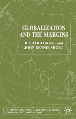 Globalization and the Margins by R. Grant