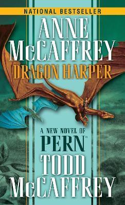 Dragon Harper by Anne McCaffrey