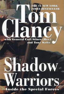 Shadow Warriors by Tom Clancy