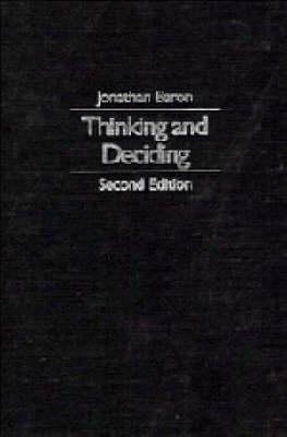 Thinking and Deciding by Jonathan Baron