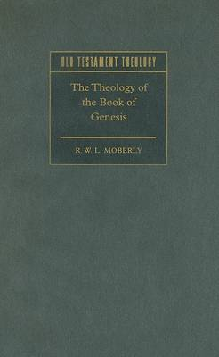 Theology of the Book of Genesis by R. W. L. Moberly