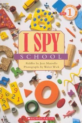 I Spy School by Jean Marzollo