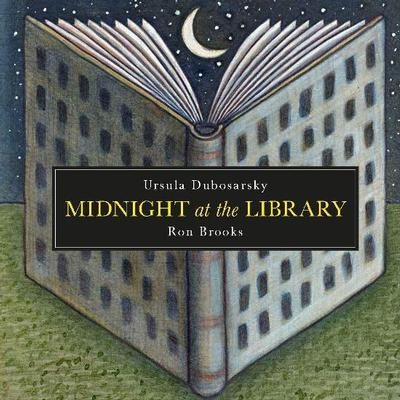 Midnight at the Library by Ursula Dubosarsky