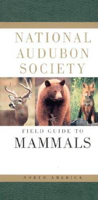 Field Guide to North American Mammals by John O. Whitaker