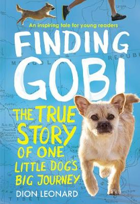 Finding Gobi: Young Reader's Edition by Dion Leonard