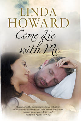 Come Lie with Me by Linda Howard