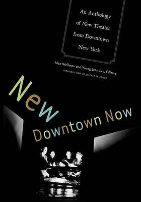 New Downtown Now by Young Jean Lee